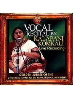 Vocal Recital by Kalapani Komkali Live Recording (Audio CD)