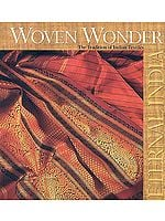 Woven Wonder: The Tradition of Indian Textiles