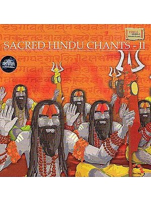 Sacred Hindu Chants - II (Audio CD Booklet Inside)