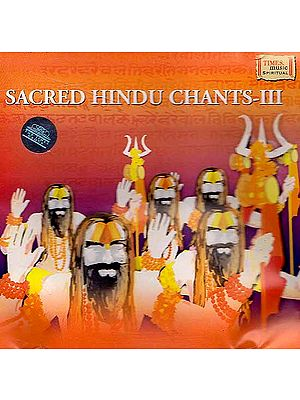 Sacred Hindu Chants - III (Audio CD)