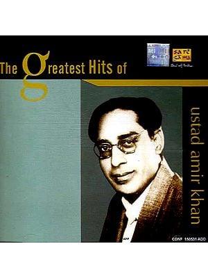 The Greatest Hits of Ustad Amir Khan (Audio CD)