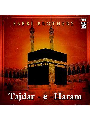 Tajdar-E-Haram- Sabri Brothers (Audio CD)