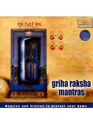 Griha Raksha Mantras - Mantras and Stotras to Protect Your Home (Audio CD)