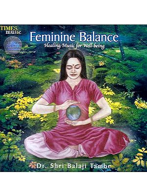 Feminine Balance: Healing Music for Well-Being (Audio CD)