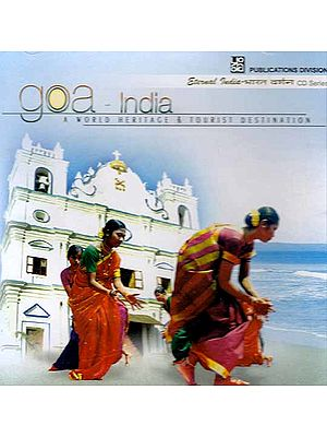 Goa: A World Heritage & Tourist Destination (CD- ROM)