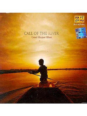 Call of The River - Ustad Shujaat Khan (Audio CD)