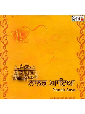 Nanak Aaya - Anandmurti Gurumaa (Audio CD)
