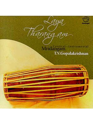 Laya Tharangam - Mridangam- Classical Instrumental (Audio CD)