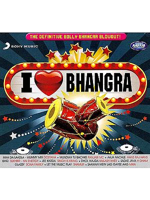 I Love Bhangra - The Definitive Bolly Bhangra Blowout! (MP3)