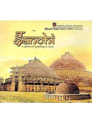 Sanchi - A Spiritual Symphony in Stone (CD- ROM)