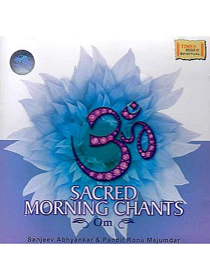 Sacred Morning Chants Om (Audio CD)