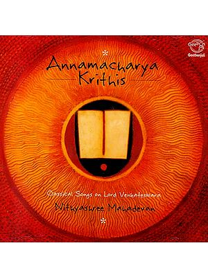 Annamacharya Krithis Classical Songs on Lord Venkateswara (Audio CD)