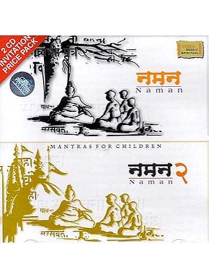 Naman: Mantras for Children & Naman Two (Two Audio CDs)