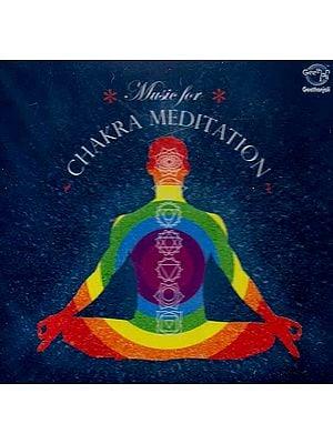 Music for Chakra Meditation (Audio CD)
