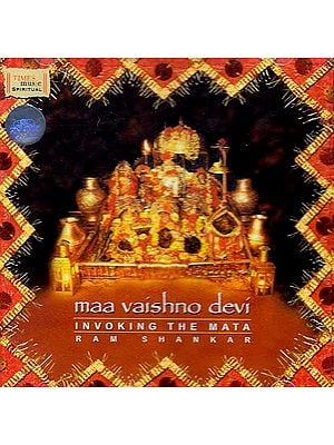Maa Vaishno Devi: Invoking the Mata (Audio CD)