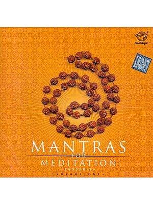 Mantras for Meditation (Sanskrit)- Volume- One (Audio CD)