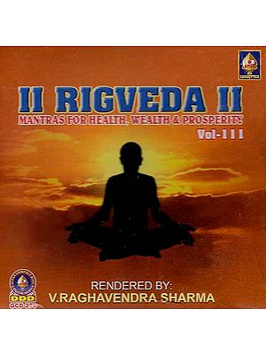 Rigveda- Mantras For Health, Wealth & Prosperity Vol-III (Audio CD)