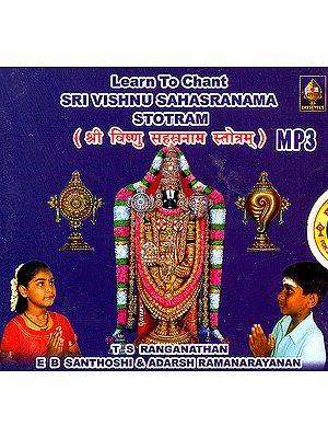 Learn to Chant Sri Vishnu Sahasranaama Stotram: (MP3)