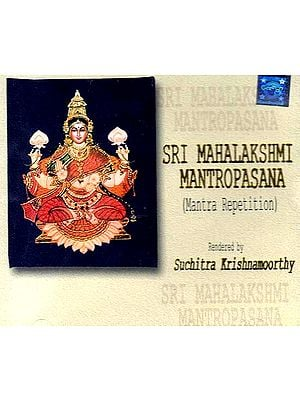Sri Mahalakshmi Mantropasana -Mantra Repetition (Audio CD)