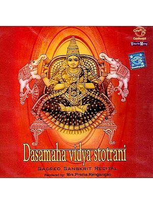 Dasa Mahavidya Stotrani (Chants to the Ten Mahavidyas) Sacred Sanskrit Recital (Audio CD)