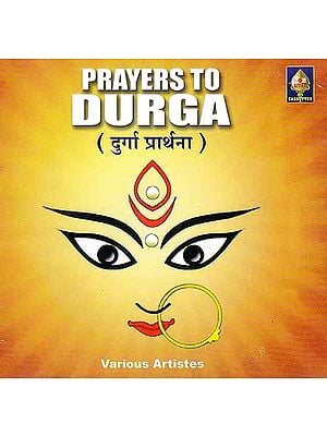 Prayers To Durga: Durga Prarthana (Audio CD)