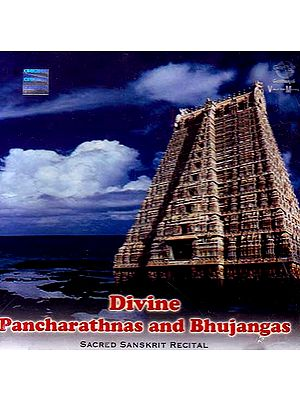 Divine Pancharathnas and Bhujangas Sacred Sanskrit Recital (Audio CD)