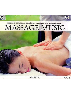 Massage Music Vol. II - Specially Composed Music for Massage and Aromatherapy (Audio CD)