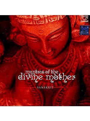 Mantras of the Divine Mother Sanskrit (Audio CD)