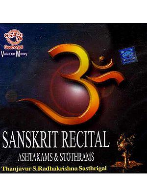 Sanskrit Recital: Ashtakams & Stothrams (Audio CD)