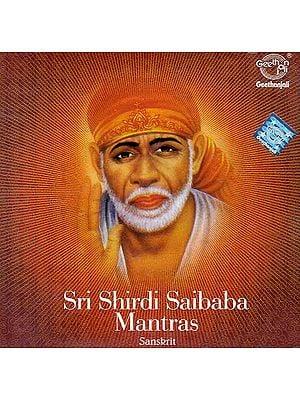 Sri Shirdi Saibaba Mantras Sanskrit (Audio CD)