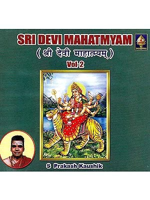 Sri Devi Mahatmyam- Vol- 2 (Audio CD)