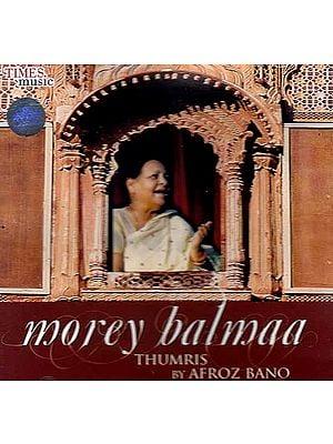 Morey Balmaa Thumris  (Audio CD)