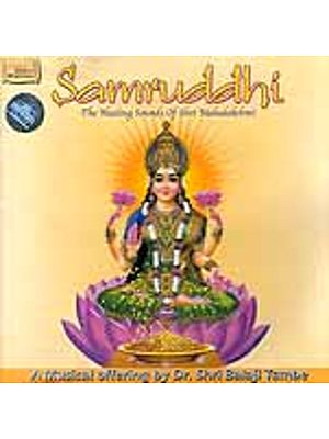 Samruddhi (The Healing Sounds of Shri Mahalakshmi) (Audio CD)
