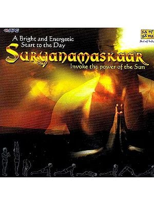 Surya Namaskar: Invoke the power of the Sun (A Bright and Energetic Start to the Day) (Audio CD with Booklet Inside)