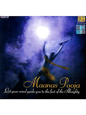 Maanas Pooja (Let your mind guide you to the feel of the Almighty) (Audio CD with Booklet Inside)