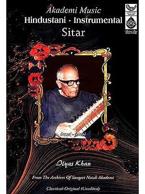 Hindustani – Instrumental Sitar (Ilyas Khan) Classical – Original (Unedited) (Audio CD)
