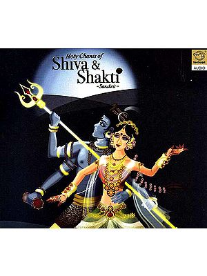Holy Chants of Shiva & Shakti – Sanskrit (Audio CD)