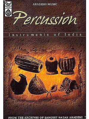 Percussion Instruments of India (From the Archives of Sangeet Natak Akademi) (Audio CD)