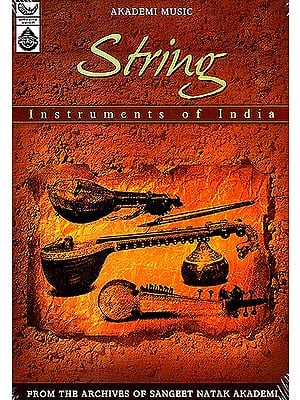 String Instruments of India (From the Archives of Sangeet Natak Akademi) (Audio CD)