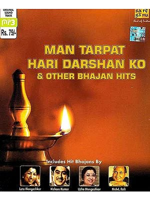 Man Tarpat Hari Darshan Ko & Other Bhajan Hits (MP3 CD)