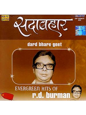 Evergreen Hits of R.D. Burman – Dard Bhare Geet (Set of Two Audio CDs)
