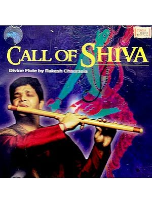 Call of Shiva – Divine Flute by Rakesh Chaurasia (Audio CD)