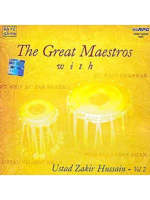 The Great Maestros with Ustad Zakir Hussain – Vol 2 (Audio CD)
