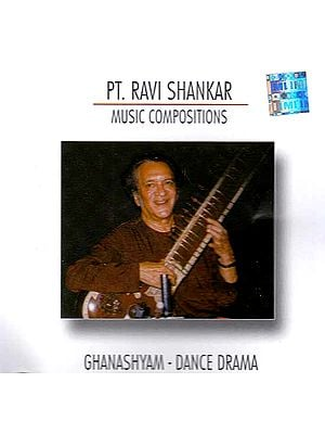 Pt. Ravi Shankar – Music Compositions: Ghanashyam – Dance Drama (Audio CD)