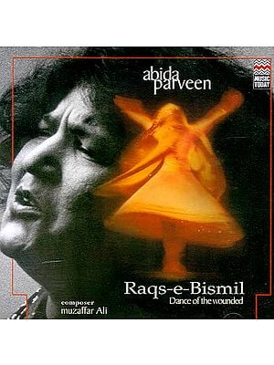 Raqs – e – Bismil – Dance of the Wounded (Audio CD)