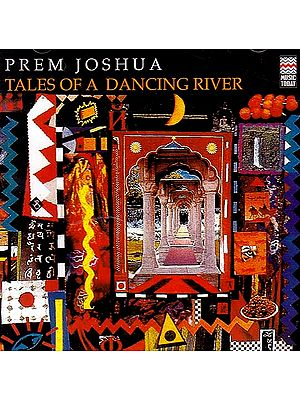 Prem Joshua – Tales of a Dancing River (Audio CD)