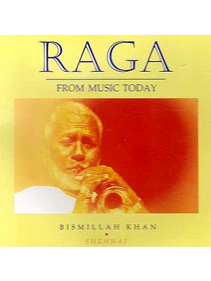 Raga From Music Today - Bismillah Khan (Shehnai) (Audio CD)