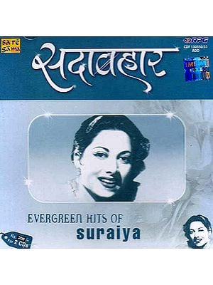 Evergreen Hits of Suraiya  (Set of Two Audio CDs)