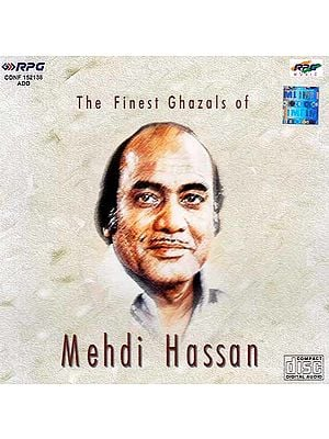 The Finest Ghazals of Mehdi Hassan (Audio CD)
