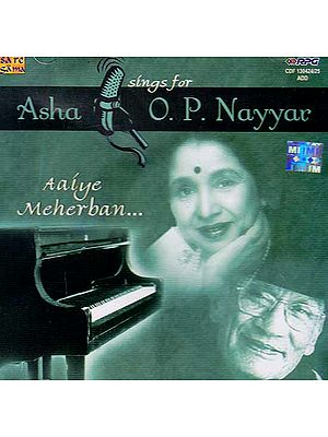 Asha Sings for O.P. Nayyar: Aaiye Meherban (Set of Two Audio CDs)